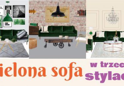 zielona sofa w trzech stylach